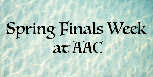 Spring Finals Week at AAC.